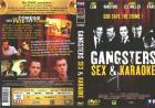 Gangster sex et karaoke