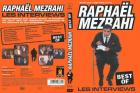 Raphael mezrahi les interviews best of